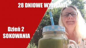 Przepis na sok warzywno- owocowy | Sokowanie 2018 – Dzień 2 | 28 DNIOWE WYZWANIE