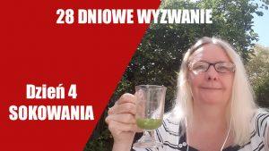 Dlaczego warto pić soki | Sokowanie 2018 – Dzień 4 | 28 DNIOWE WYZWANIE